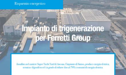 Impianto di trigenerazione per Ferretti Group